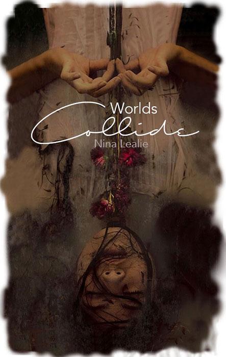 nina-lealie_cover_worlds-collide-wattpad